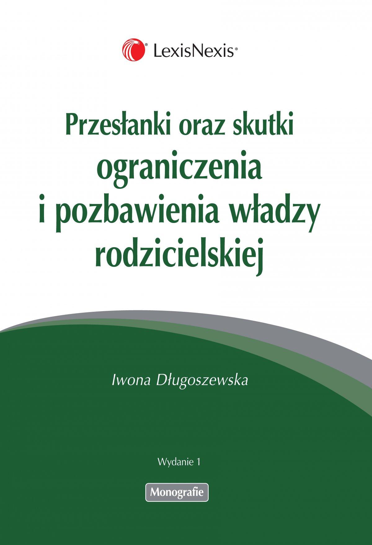 Przesłanki oraz skutki ograniczenia i pozbawienia władzy rodzicielskiej - Ebook (Książka EPUB) do pobrania w formacie EPUB