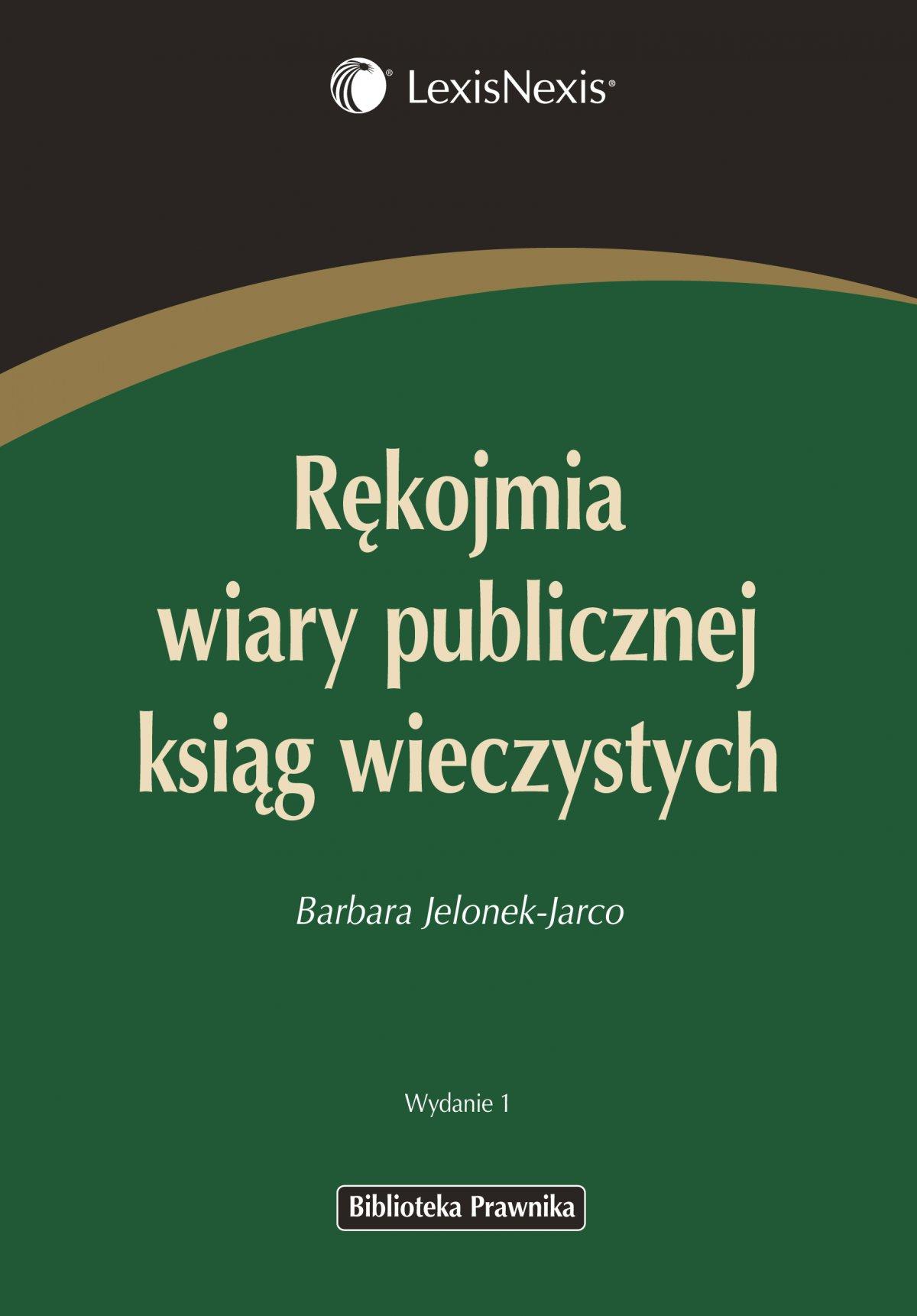 Rękojmia wiary publicznej ksiąg wieczystych - Ebook (Książka PDF) do pobrania w formacie PDF