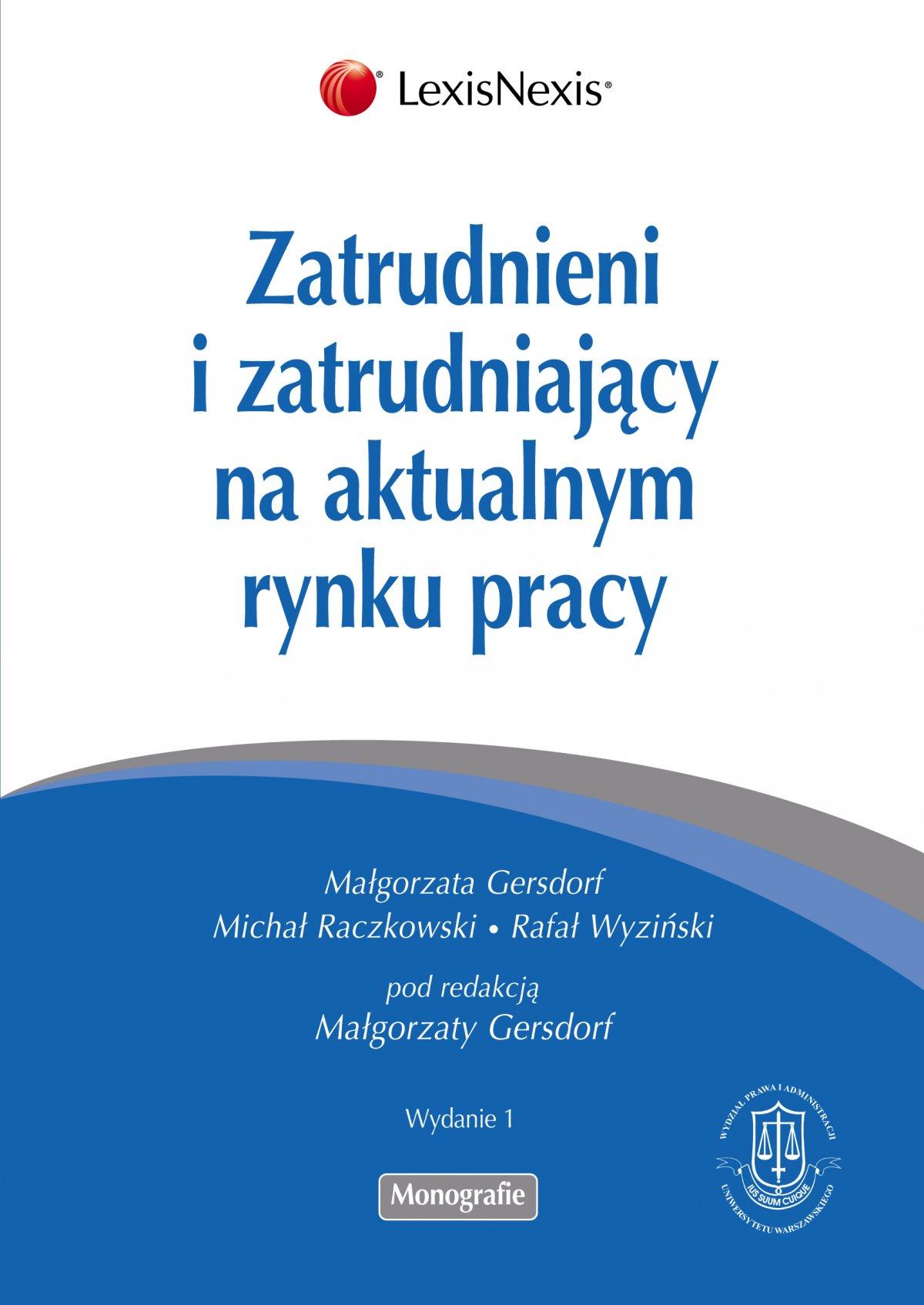 Zatrudnieni i zatrudniający na aktualnym rynku pracy - Ebook (Książka PDF) do pobrania w formacie PDF