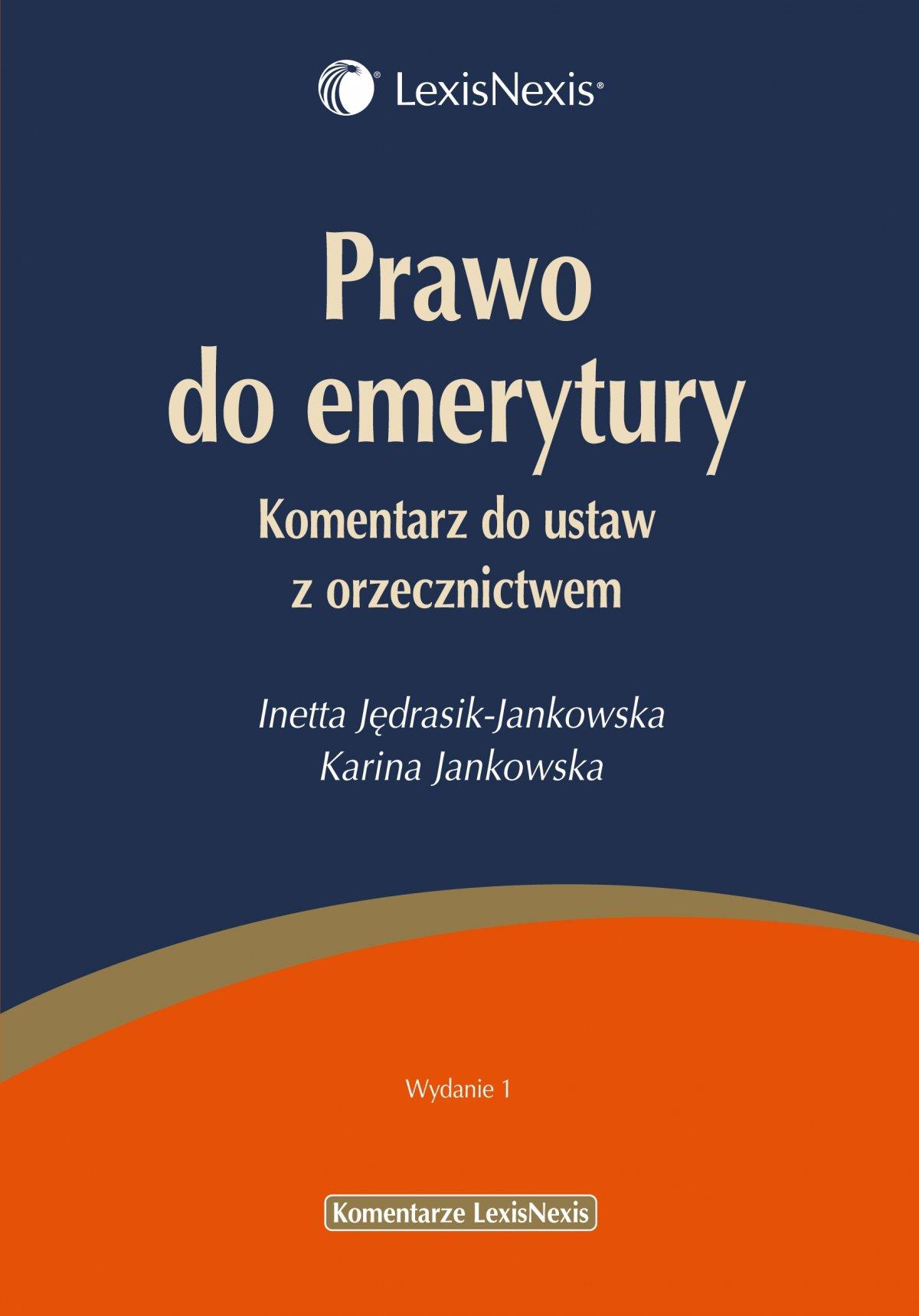 Prawo do emerytury. Komentarz do ustaw z orzecznictwem - Ebook (Książka PDF) do pobrania w formacie PDF