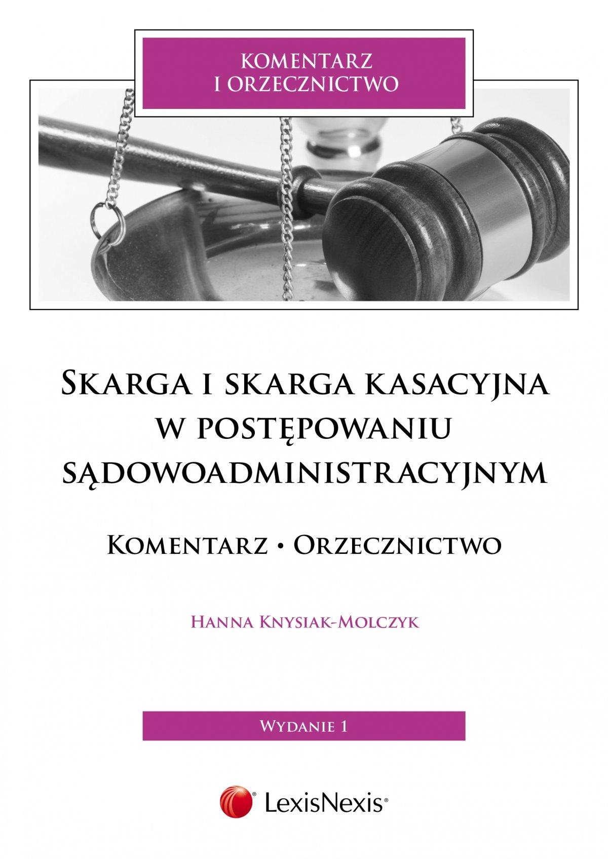 Skarga i skarga kasacyjna w postępowaniu sądowoadministracyjnym Komentarz. Orzecznictwo - Ebook (Książka EPUB) do pobrania w formacie EPUB