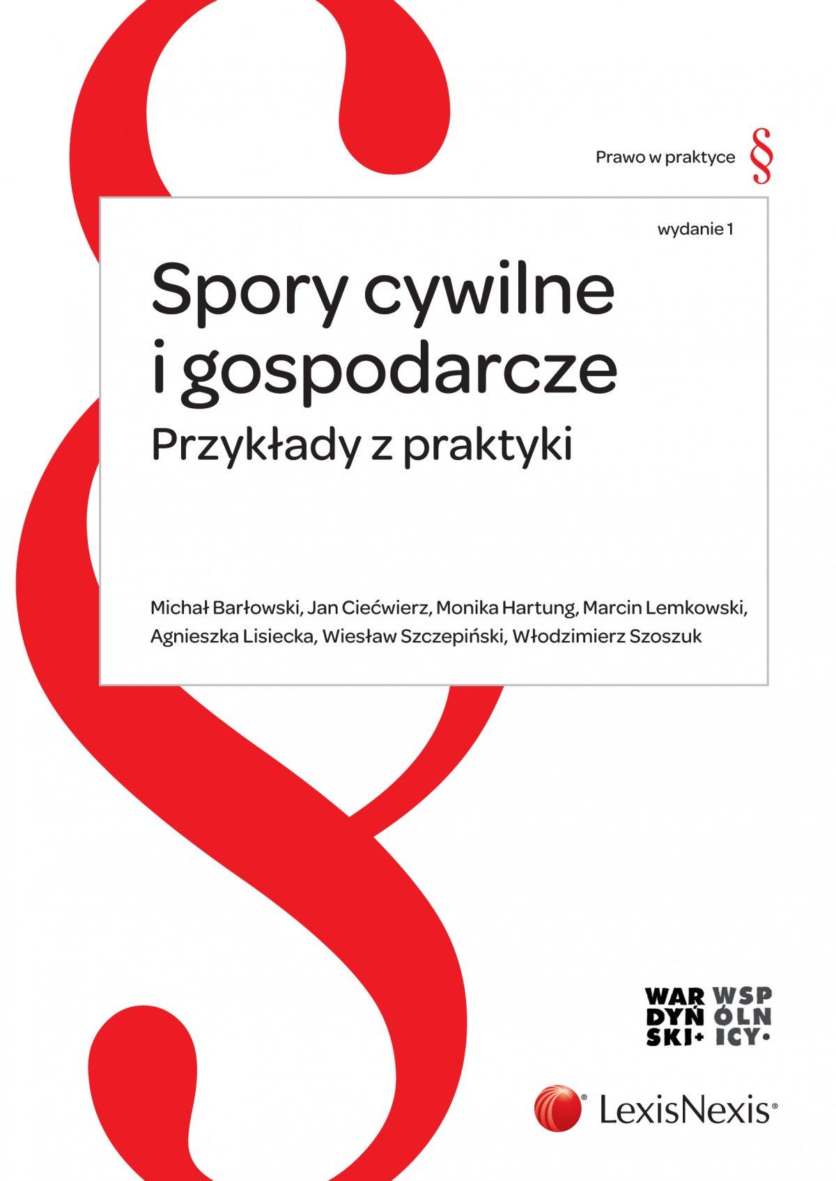Spory cywilne i gospodarcze. Przykłady z praktyki - Ebook (Książka PDF) do pobrania w formacie PDF