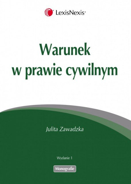Warunek w prawie cywilnym - Ebook (Książka EPUB) do pobrania w formacie EPUB