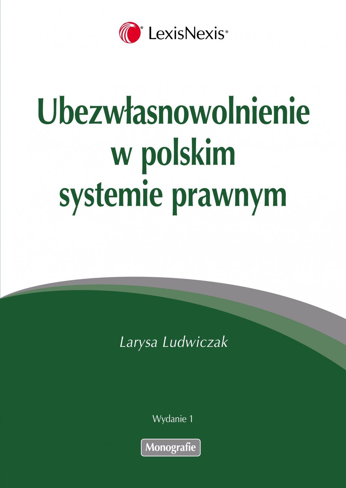 Ubezwłasnowolnienie w polskim systemie prawnym - Ebook (Książka PDF) do pobrania w formacie PDF