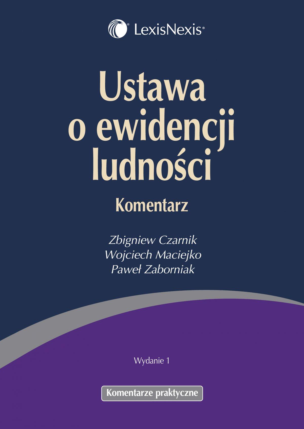 Ustawa o ewidencji ludności. Komentarz - Ebook (Książka PDF) do pobrania w formacie PDF