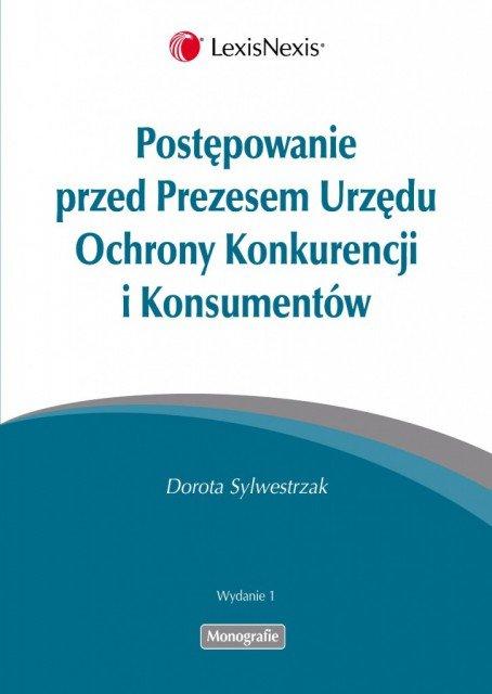 Postępowanie przed Prezesem Urzędu Ochrony Konkurencji i Konsumentów - Ebook (Książka PDF) do pobrania w formacie PDF