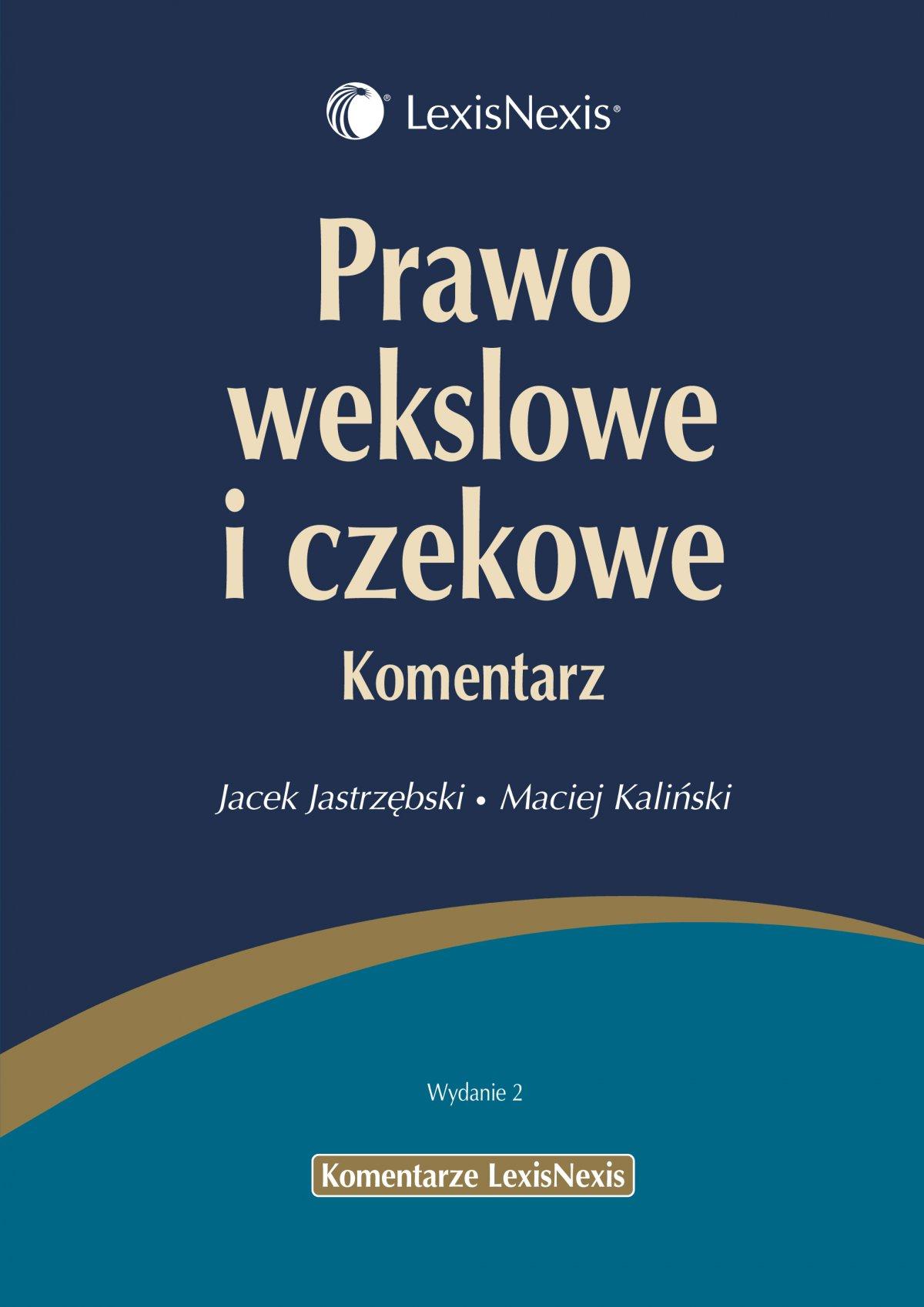 Prawo wekslowe i czekowe. Komentarz - Ebook (Książka PDF) do pobrania w formacie PDF