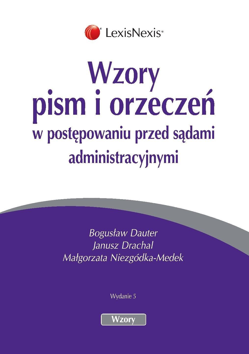 Wzory pism i orzeczeń w postępowaniu przed sądami administracyjnymi. Wydanie 5 - Ebook (Książka PDF) do pobrania w formacie PDF