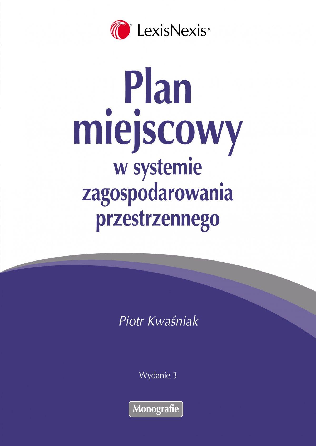 Plan miejscowy w systemie zagospodarowania przestrzennego - Ebook (Książka PDF) do pobrania w formacie PDF