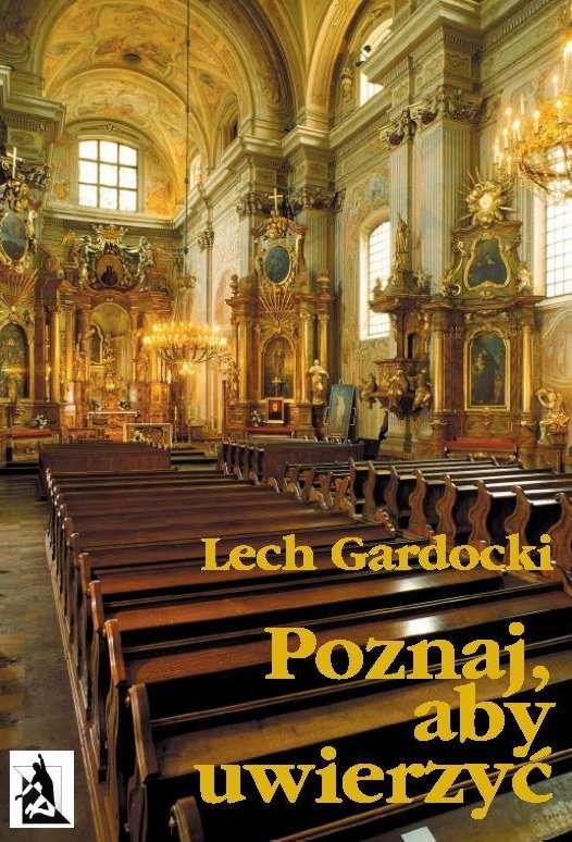 Poznaj, aby uwierzyć. Liturgia Mszy Świętej - Ebook (Książka na Kindle) do pobrania w formacie MOBI