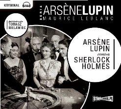 Arsene Lupin Contra Sherlok Holmes - Audiobook (Książka audio MP3) do pobrania w całości w archiwum ZIP