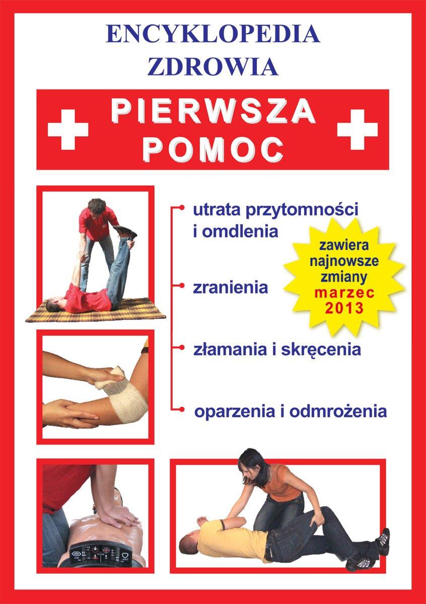 Pierwsza pomoc. Encyklopedia zdrowia - Ebook (Książka PDF) do pobrania w formacie PDF