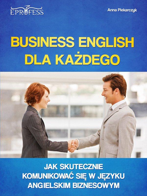 Business English dla Każdego - Ebook (Książka EPUB) do pobrania w formacie EPUB