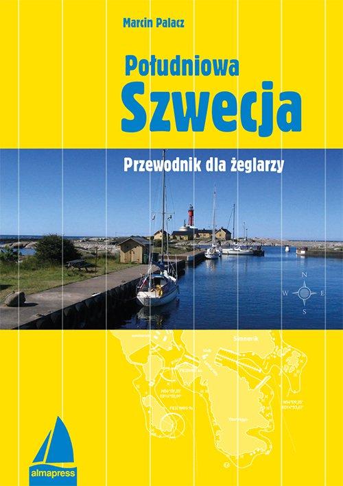 Południowa Szwecja. Przewodnik dla żeglarzy - Ebook (Książka PDF) do pobrania w formacie PDF