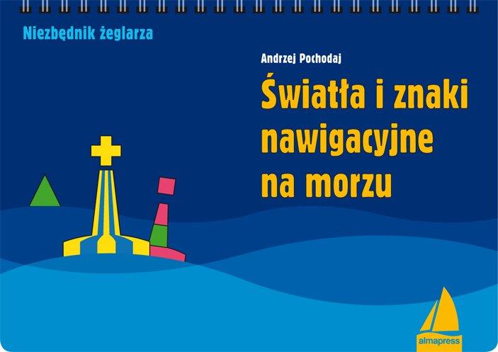 Światła i znaki nawigacyjne na morzu - Ebook (Książka PDF) do pobrania w formacie PDF