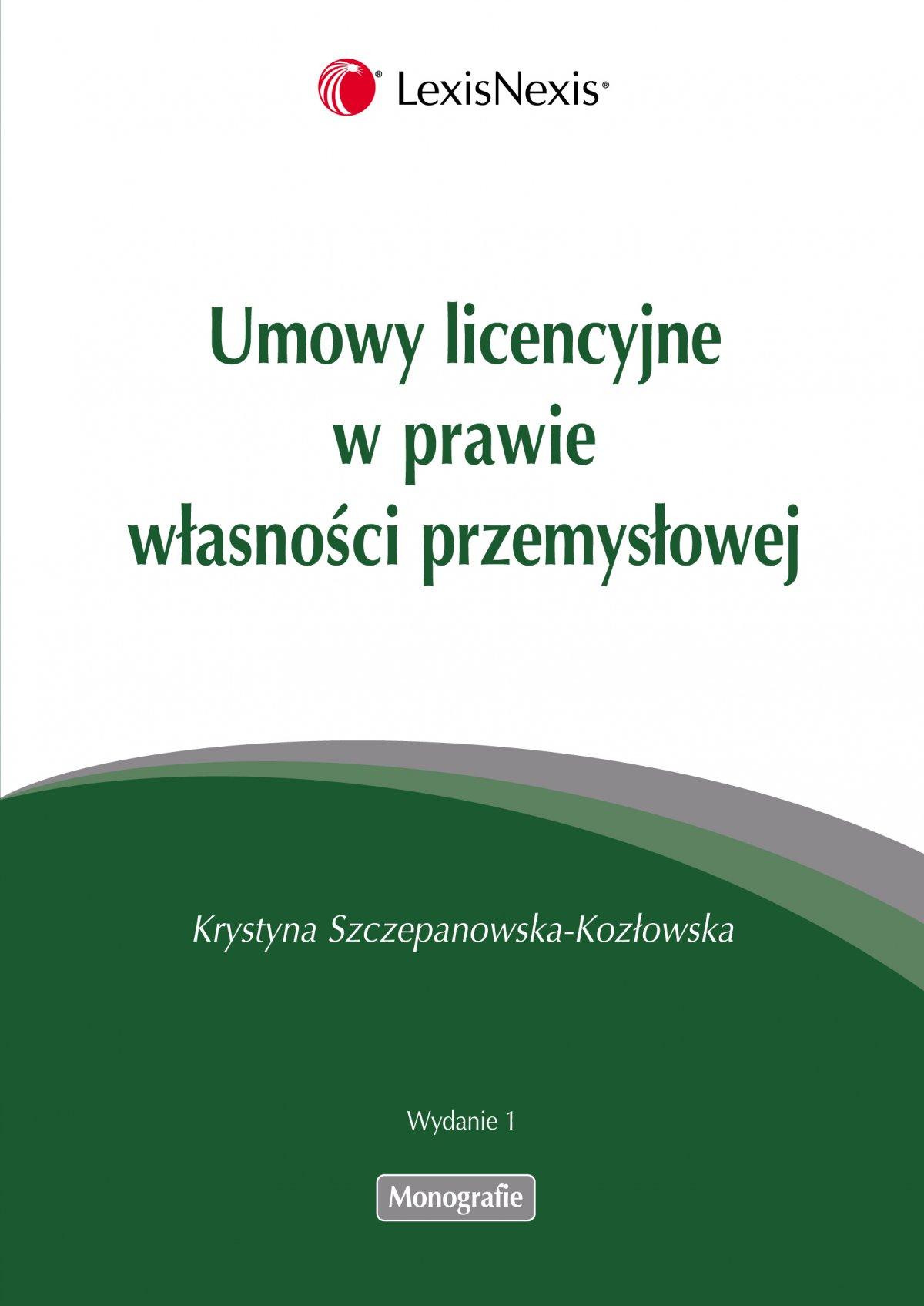 Umowy licencyjne w prawie własności przemysłowej - Ebook (Książka PDF) do pobrania w formacie PDF