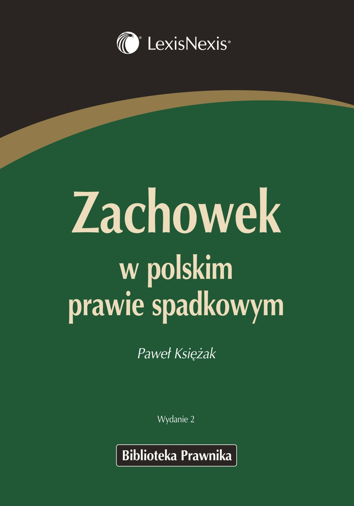 Zachowek w polskim prawie spadkowym - Ebook (Książka PDF) do pobrania w formacie PDF