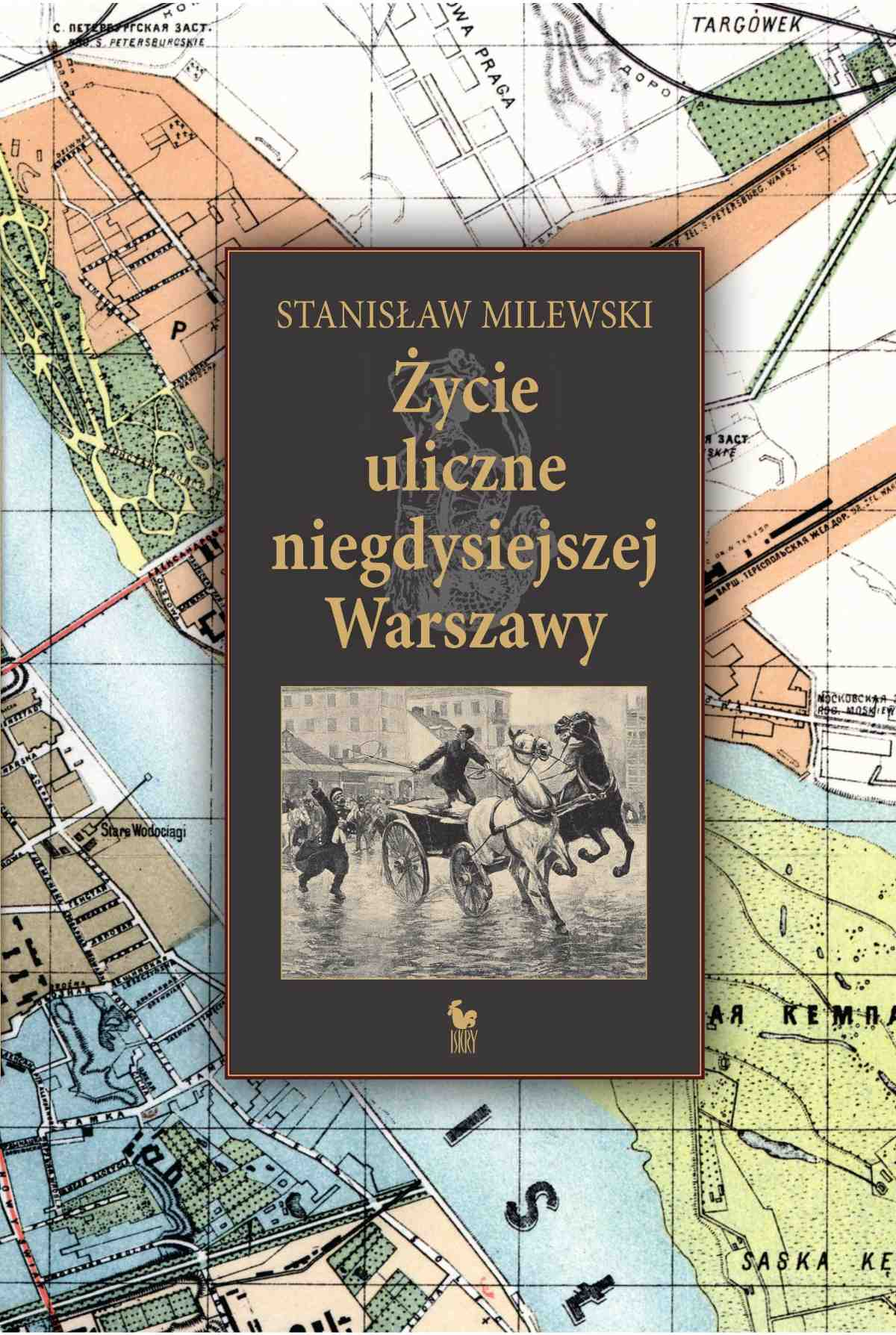 Życie uliczne w niegdysiejszej Warszawie - Ebook (Książka EPUB) do pobrania w formacie EPUB