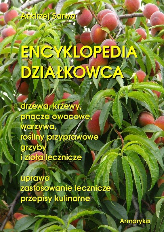 Encyklopedia działkowca - Ebook (Książka na Kindle) do pobrania w formacie MOBI