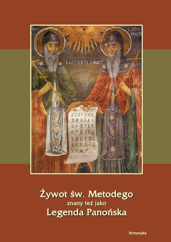 Żywot św. Metodego. Legenda Panońska - Ebook (Książka PDF) do pobrania w formacie PDF