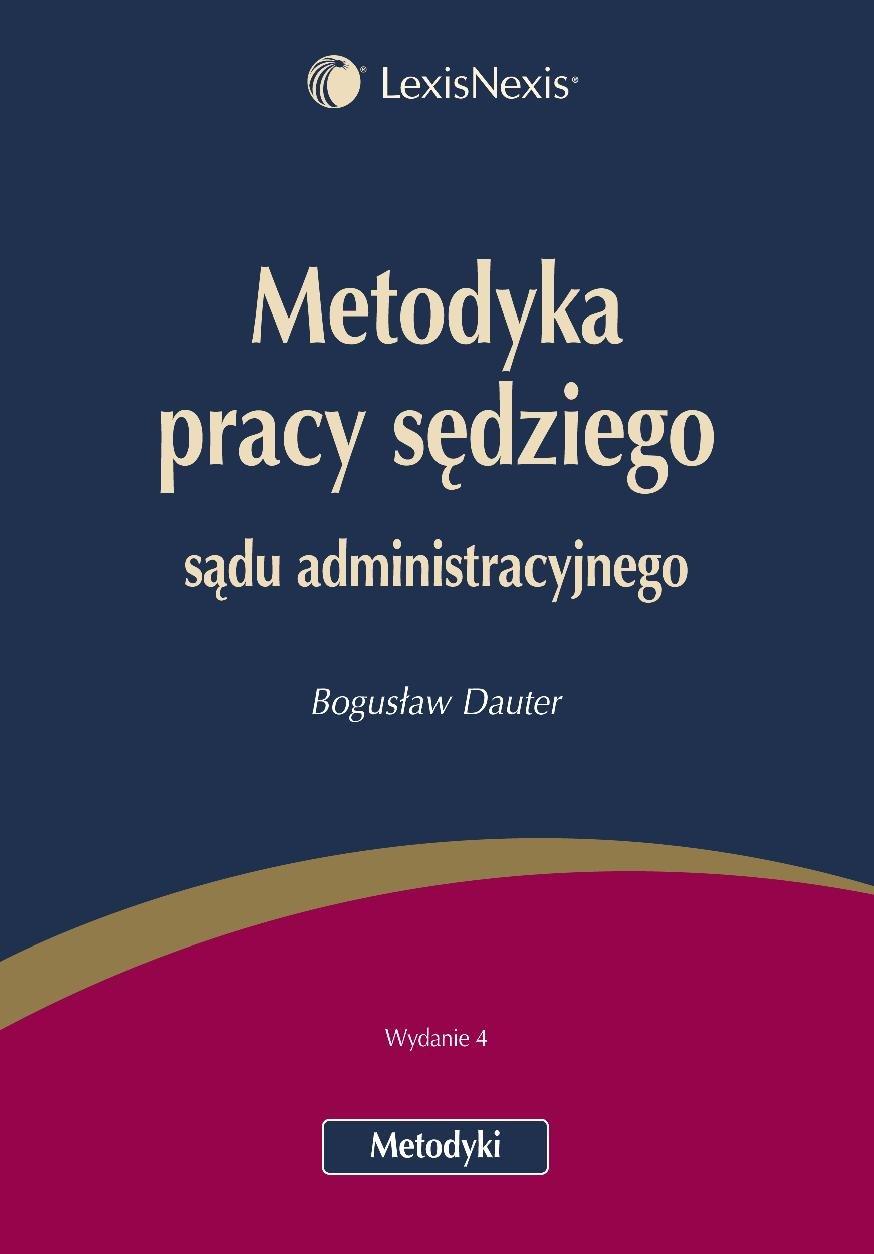 Metodyka pracy sędziego sądu administracyjnego - Ebook (Książka PDF) do pobrania w formacie PDF