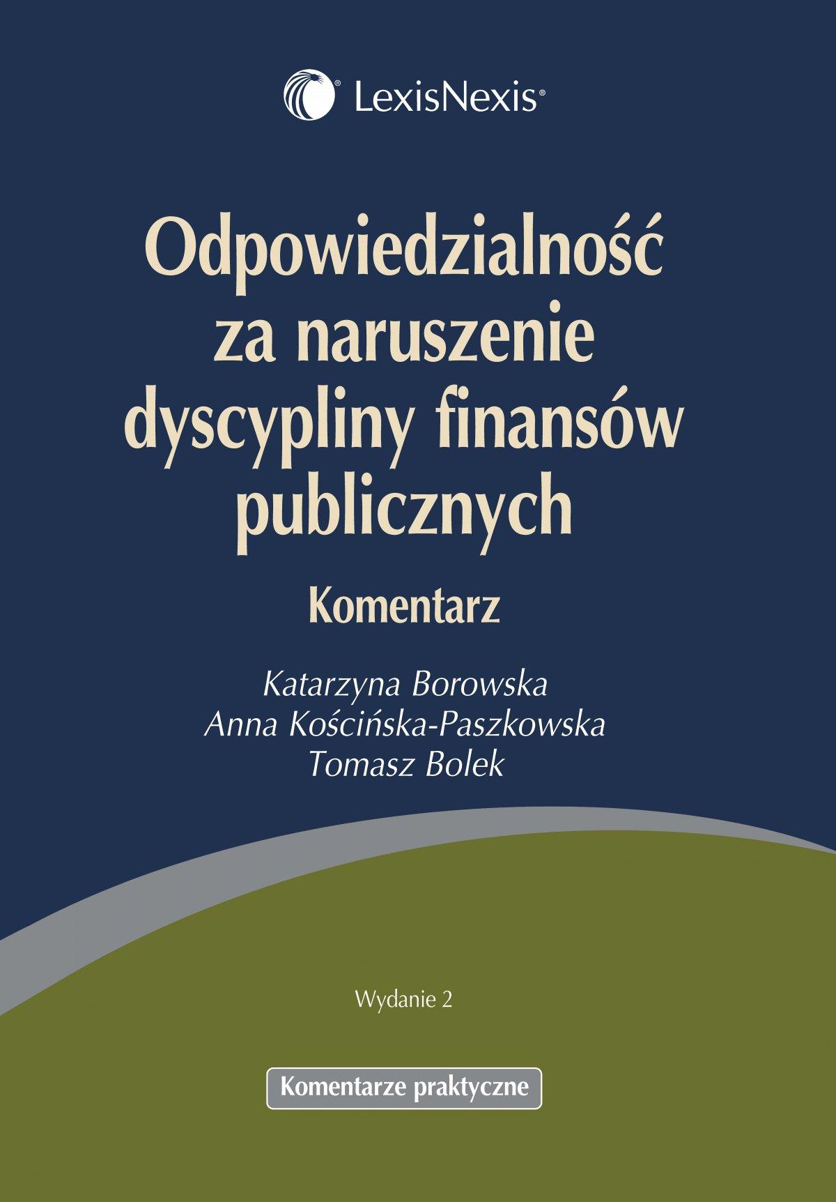 Odpowiedzialność za naruszenie dyscypliny finansów publicznych. Komentarz - Ebook (Książka EPUB) do pobrania w formacie EPUB