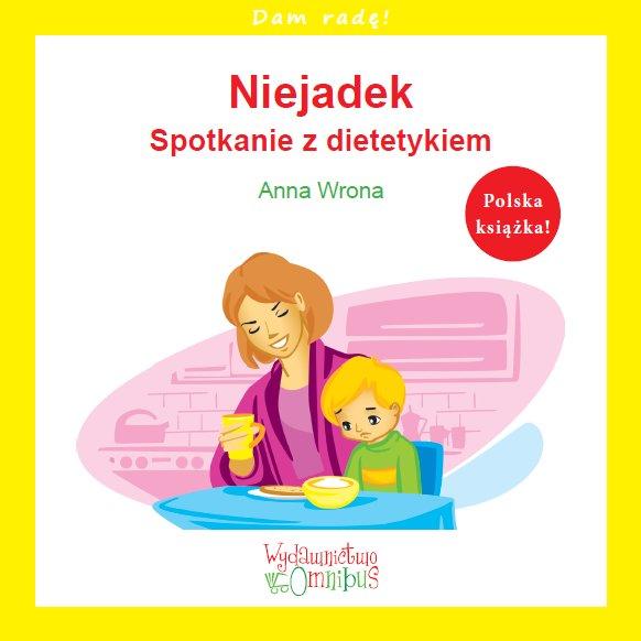 Niejadek. Spotkanie z dietetykiem - Ebook (Książka PDF) do pobrania w formacie PDF