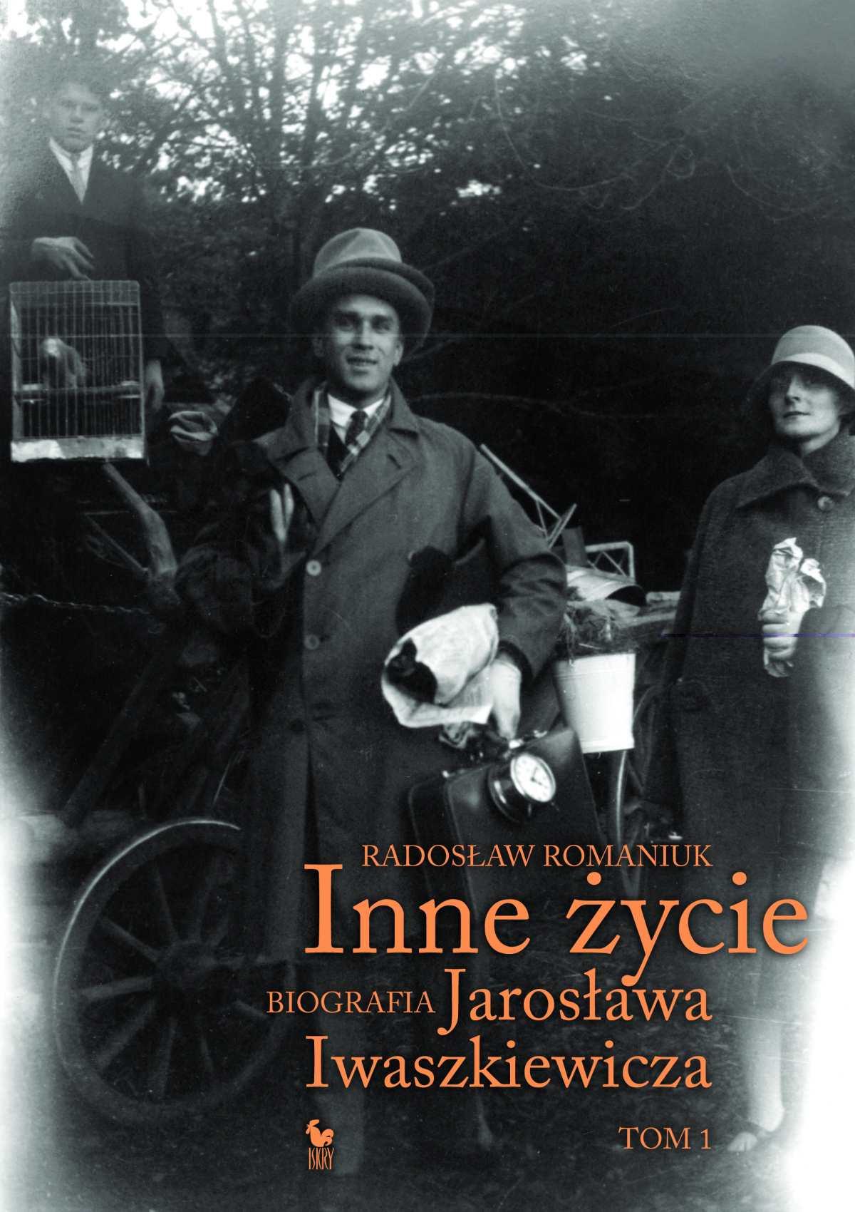 Inne życie. Biografia Jarosława Iwaszkiewicza. Tom 1 - Ebook (Książka na Kindle) do pobrania w formacie MOBI