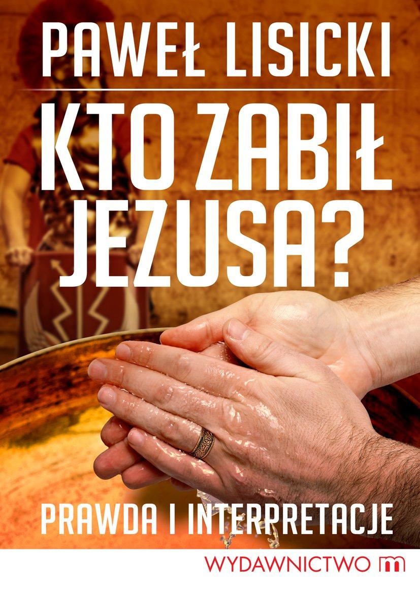 Kto zabił Jezusa? - Ebook (Książka na Kindle) do pobrania w formacie MOBI