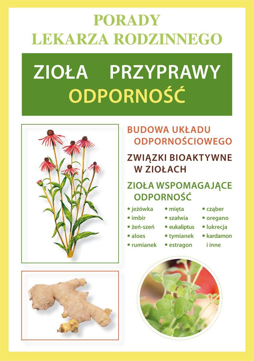 Zioła, przyprawy – odporność. Porady lekarza rodzinnego - Ebook (Książka PDF) do pobrania w formacie PDF