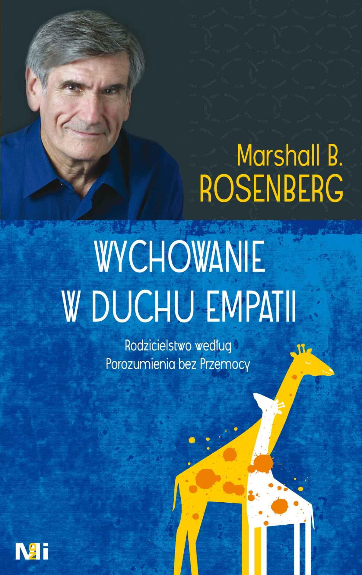 Wychowanie w duchu empatii. Rodzicielstwo według Porozumienia bez Przemocy - Ebook (Książka na Kindle) do pobrania w formacie MOBI