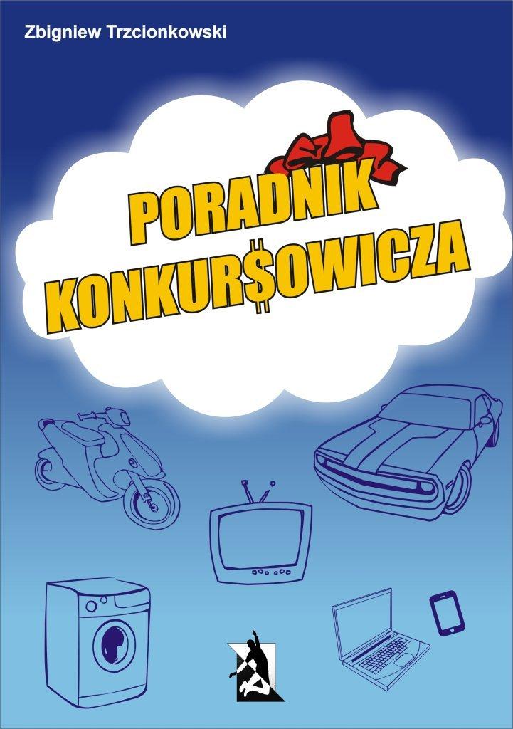 Poradnik Konkursowicza - Ebook (Książka EPUB) do pobrania w formacie EPUB