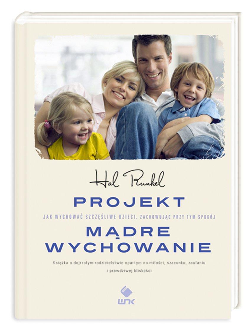 Projekt Mądre Wychowanie - Ebook (Książka EPUB) do pobrania w formacie EPUB