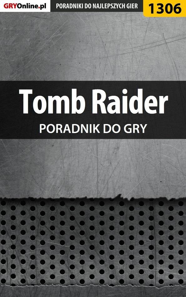 Tomb Raider - poradnik do gry - Ebook (Książka PDF) do pobrania w formacie PDF