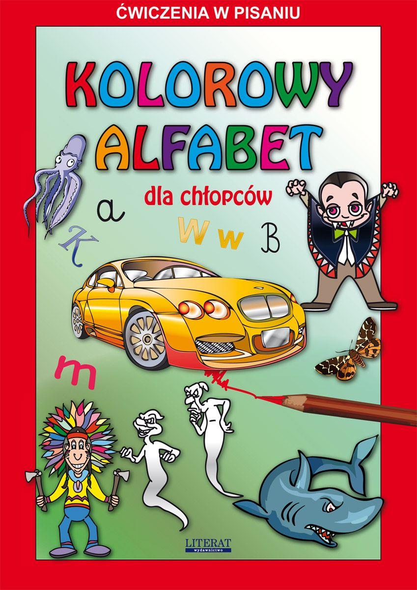 Kolorowy alfabet dla chłopców. Ćwiczenia w pisaniu - Ebook (Książka PDF) do pobrania w formacie PDF