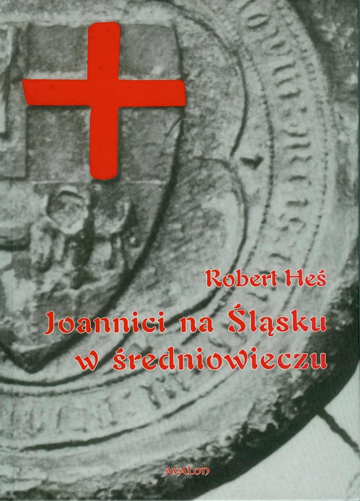 Joannici na Śląsku w średniowieczu - Ebook (Książka PDF) do pobrania w formacie PDF