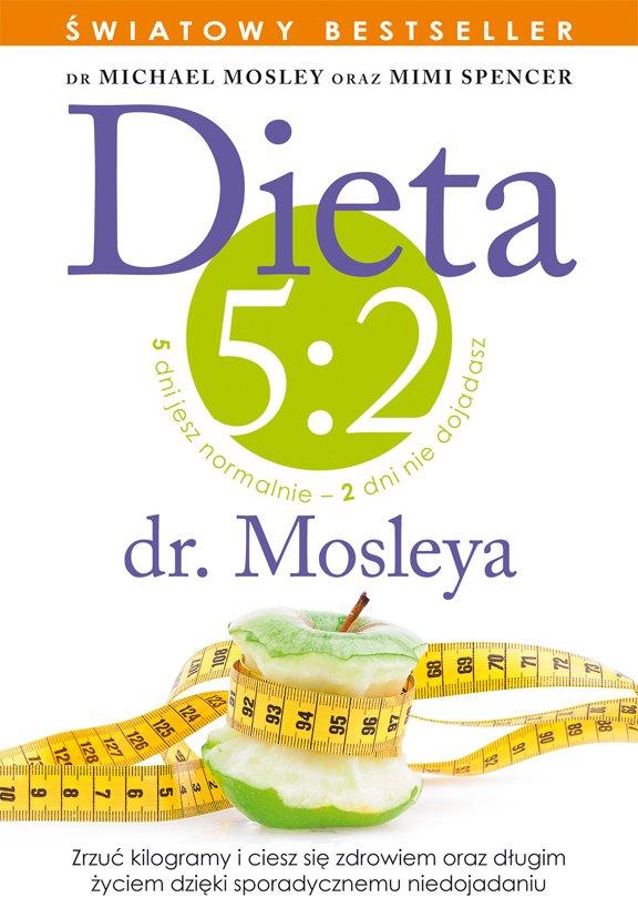 Dieta 5:2 dr. Mosleya - Ebook (Książka EPUB) do pobrania w formacie EPUB