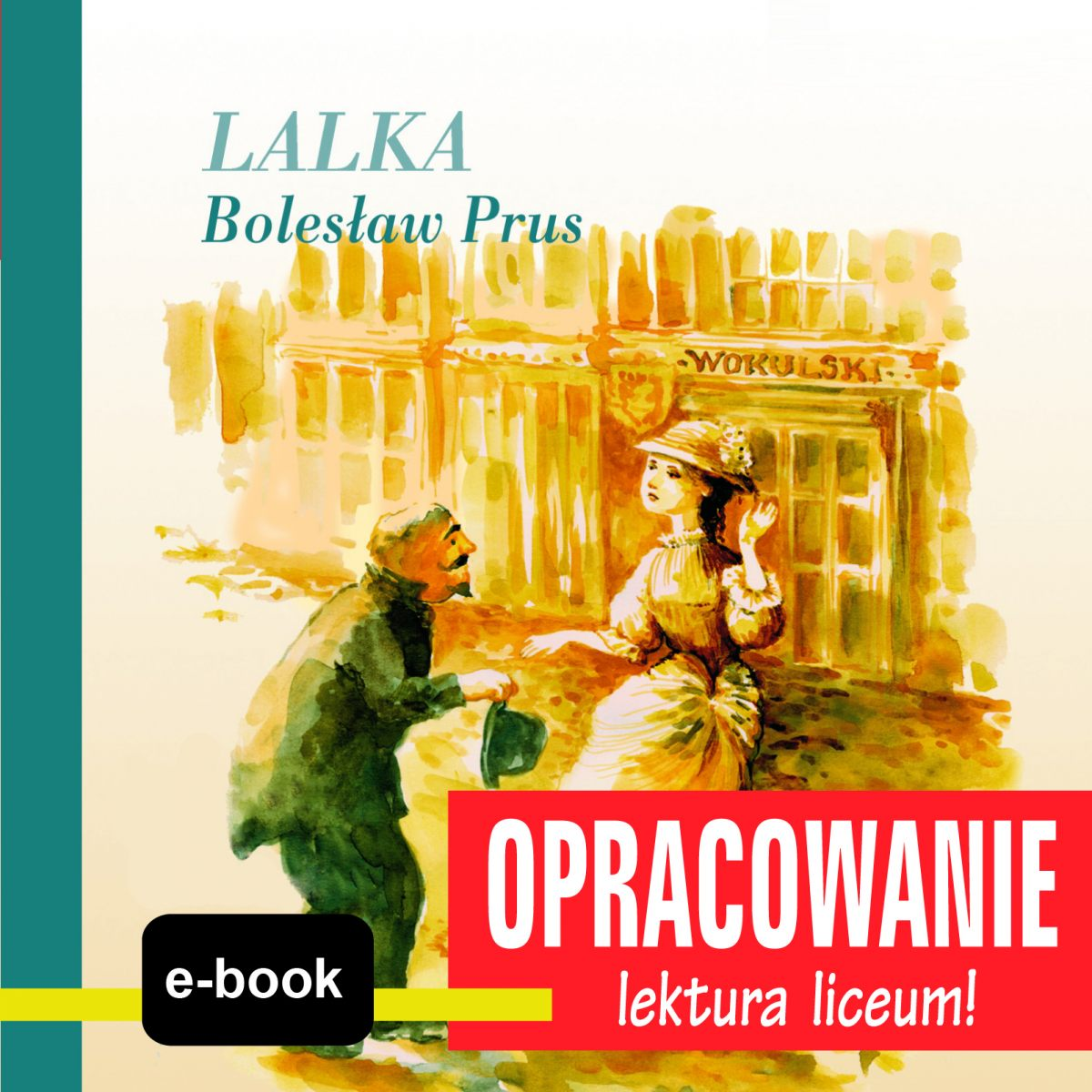 Lalka (Bolesław Prus) - opracowanie - Ebook (Książka EPUB) do pobrania w formacie EPUB