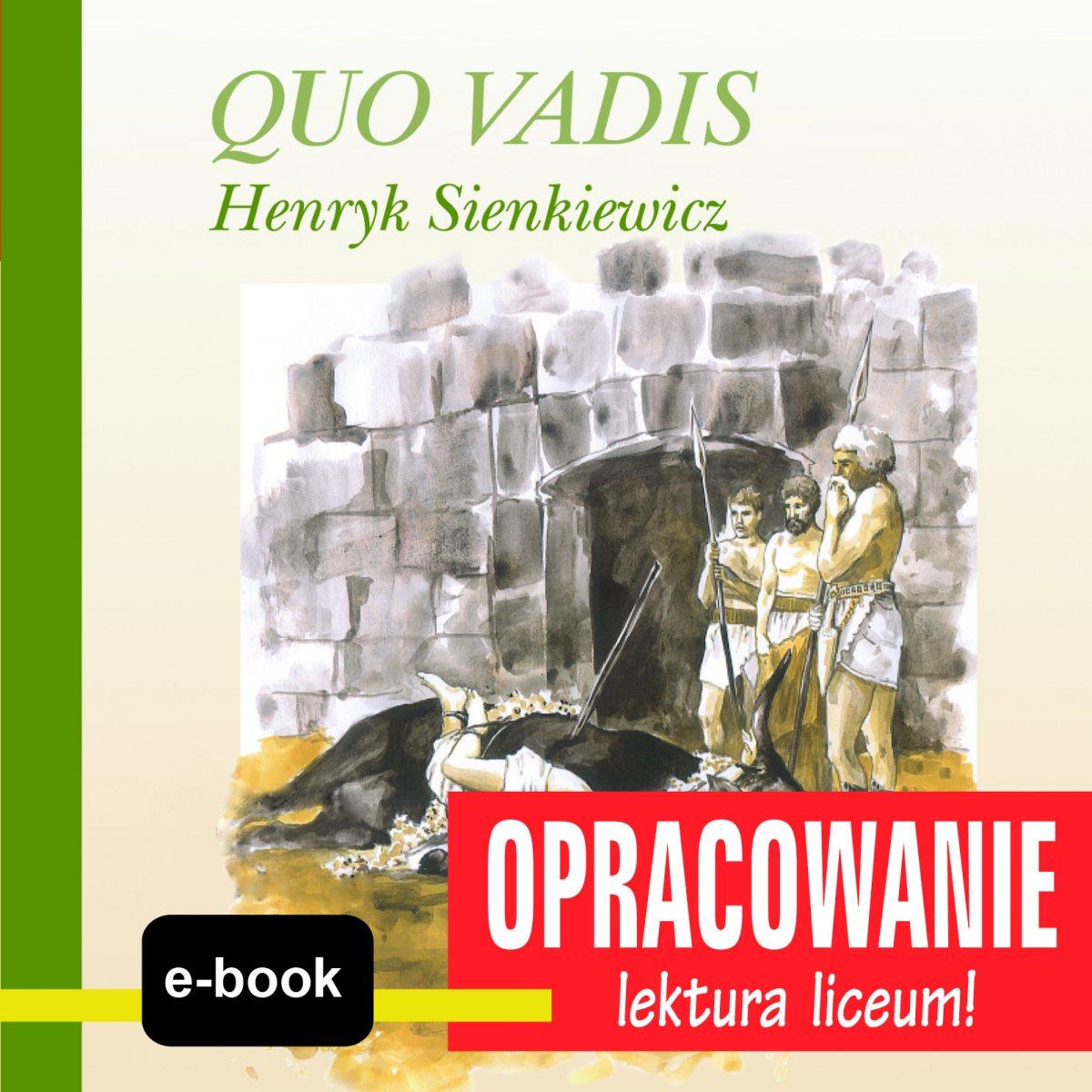 Quo Vadis (Henryk Sienkiewicz) - opracowanie - Ebook (Książka EPUB) do pobrania w formacie EPUB