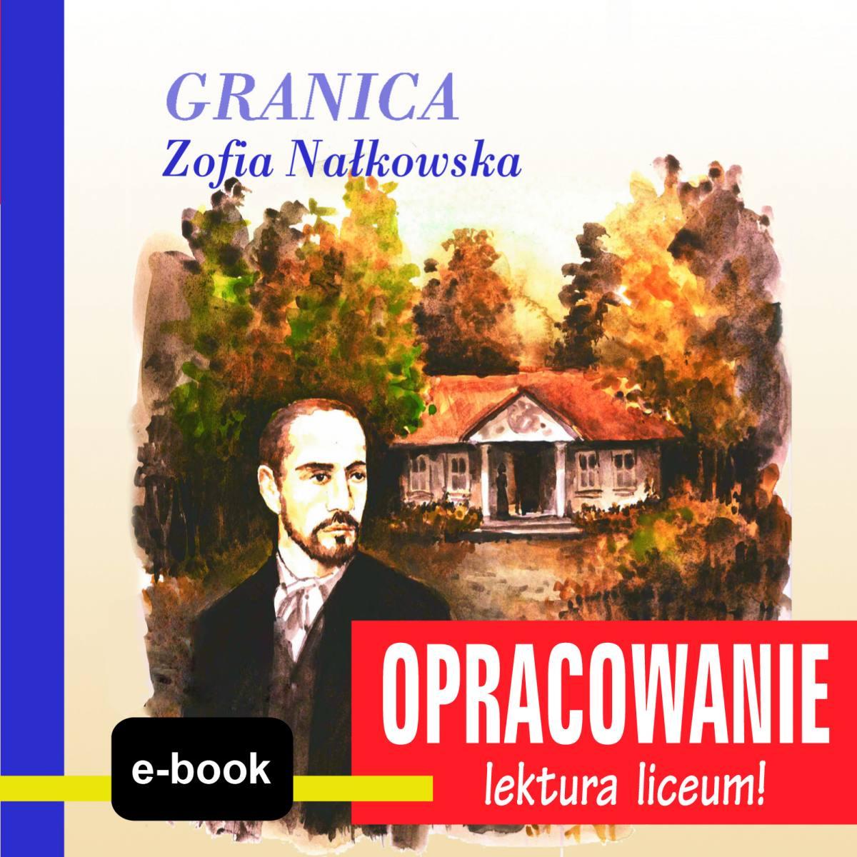 Granica (Zofia Nałkowska) - opracowanie - Ebook (Książka EPUB) do pobrania w formacie EPUB
