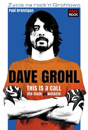 Dave Grohl. Oto moje (po)wołanie - Ebook (Książka EPUB) do pobrania w formacie EPUB