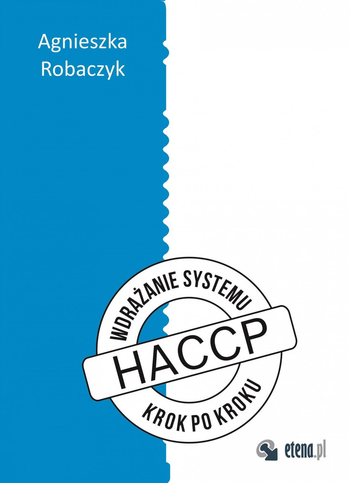 "Wdrażanie systemu HACCP ""krok po kroku"" - Ebook (Książka EPUB) do pobrania w formacie EPUB"