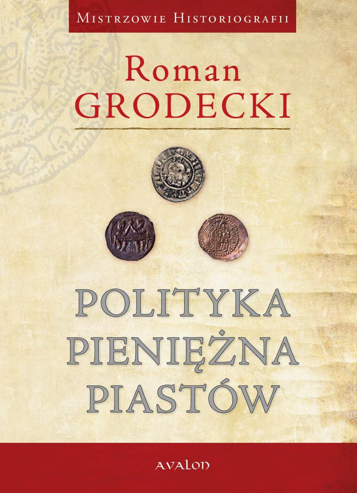 Polityka pieniężna Piastów - Ebook (Książka PDF) do pobrania w formacie PDF