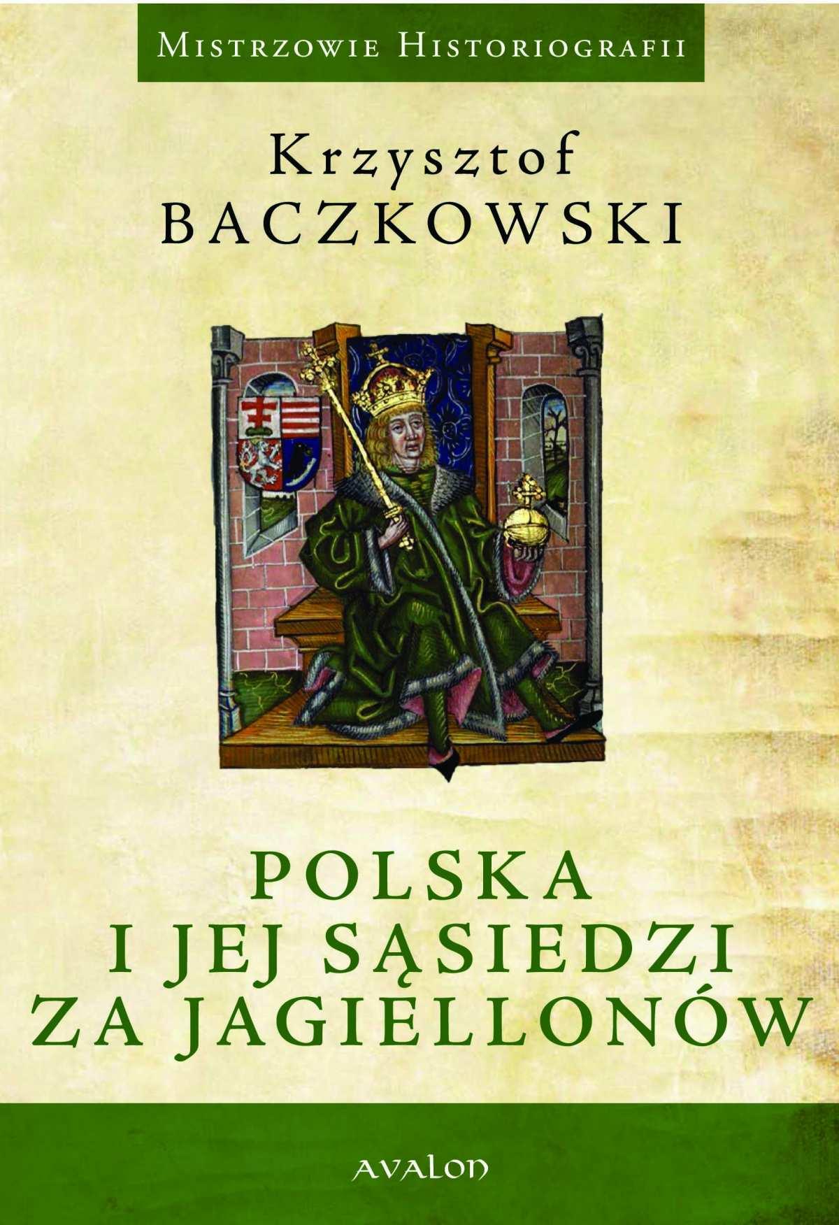 Polska i jej sąsiedzi za Jagiellonów - Ebook (Książka PDF) do pobrania w formacie PDF