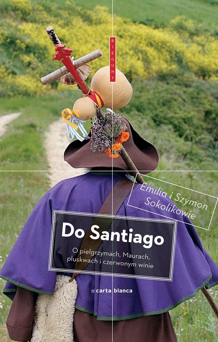 Do Santiago - Ebook (Książka EPUB) do pobrania w formacie EPUB