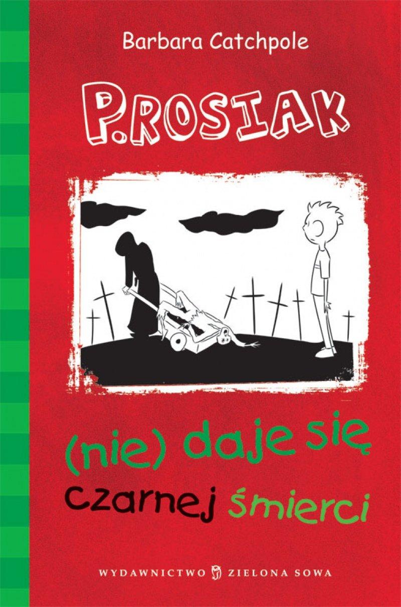 P.Rosiak (nie)daje się czarnej śmierci - Ebook (Książka EPUB) do pobrania w formacie EPUB