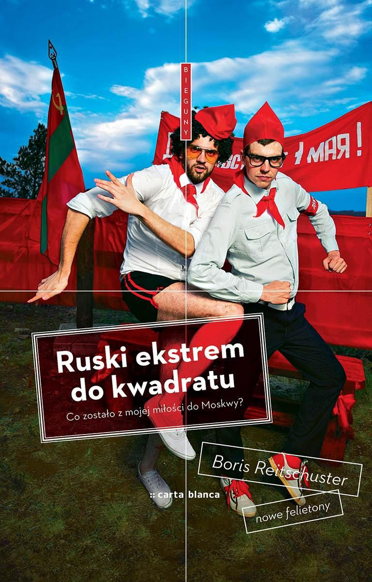Ruski ekstrem do kwadratu - Ebook (Książka EPUB) do pobrania w formacie EPUB