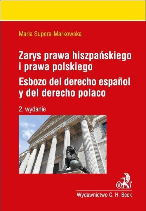 Zarys prawa hiszpańskiego i prawa polskiego. Esbozo del derecho espanol y del derecho polaco - Ebook (Książka PDF) do pobrania w formacie PDF