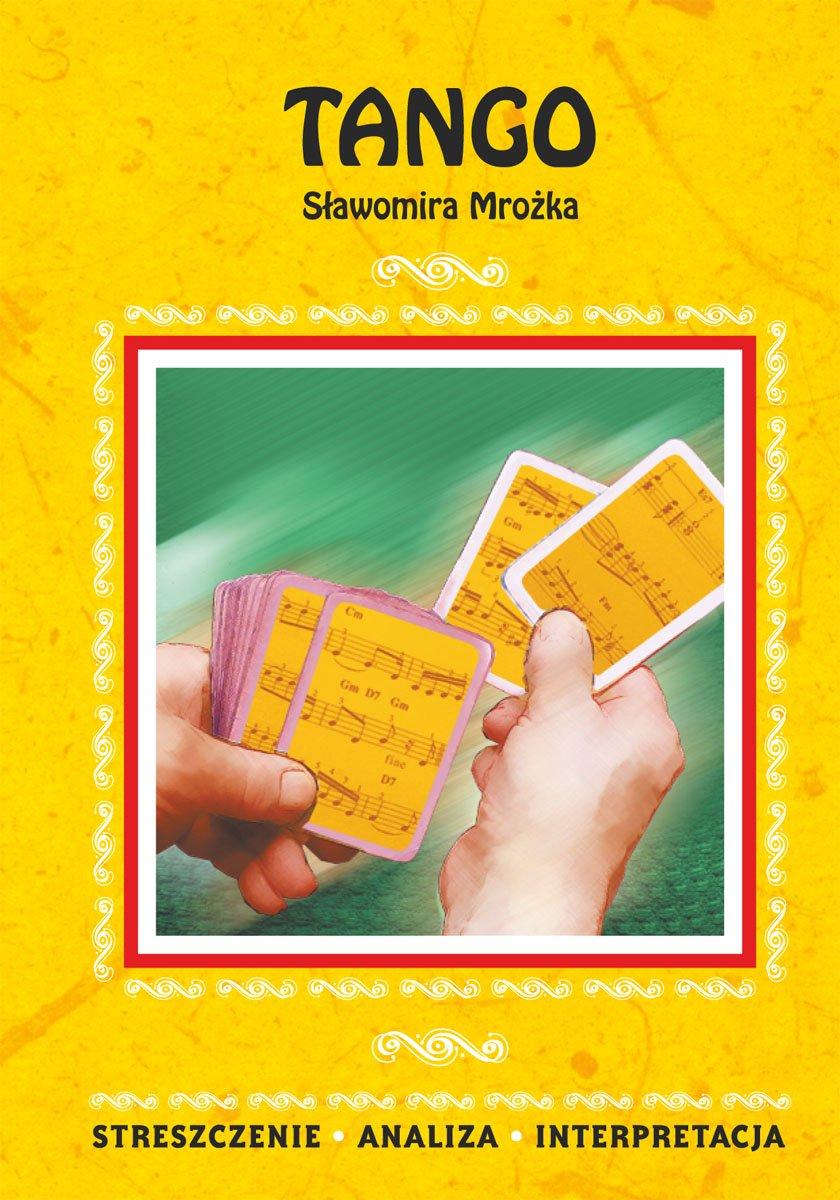 Tango Sławomira Mrożka. Streszczenie, analiza, interpretacja - Ebook (Książka PDF) do pobrania w formacie PDF