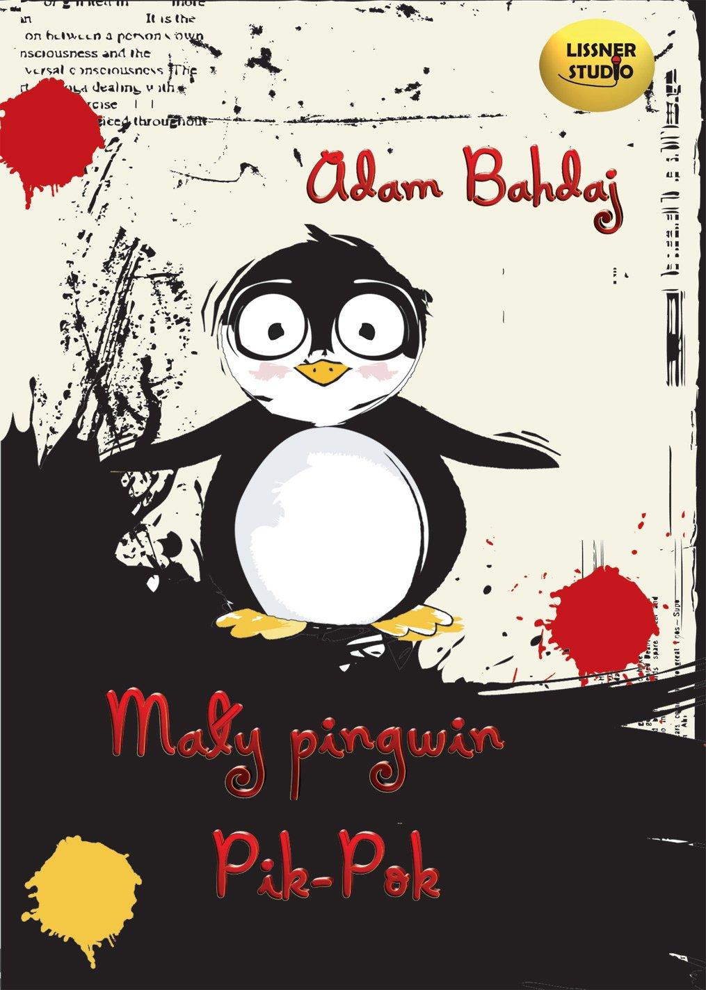 Mały pingwin Pik-Pok - Audiobook (Książka audio MP3) do pobrania w całości w archiwum ZIP